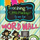 "Teaching ""Your Little Monkeys"" How To Use The Word Wall {3"