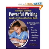Teaching the Elements of Powerful Writing Using Fiction &