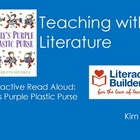 Teaching with Literature -- Lilly's Plastic Purse