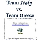 Team Italy vs. Team Greece - Which team will win?