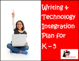 Technology Integration Plan for Writing Grades K - 5