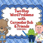 Teddy Bear's Math 2-Step Word Problems CCSS 2.OA.1