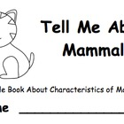 Tell Me About Mammals: A Little Book About Characteristics