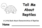 Tell Me About Reptiles:  A Little Book About Reptile Chara