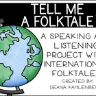 Tell Me a Tale! {A Speaking and Listening Project with Int