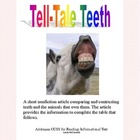 Tell-Tale Teeth -A Comparison of Teeth and The Animal Owners