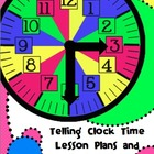 Telling Clock Time Lesson Plans and Activities