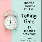 Telling TIME in Spanish- 44 page PACKET