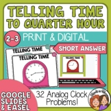 Telling Time Task Cards 32 Short Answer Cards, to the Quar