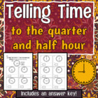 Telling Time to the Hour, Half Hour, and Quarter Hour Worksheet