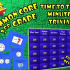 Telling Time to the Minute Trivia!! Interactive Test Review Game