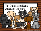 Ten Addition Quick and Easy Centers and Printables - Puppy Themed