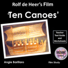Ten Canoes - De Heer Teacher Text Guides & Worksheets