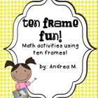Ten Frame Fun!  Math Activities using Ten Frames