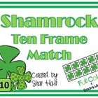 Ten Frame Match *Shamrock* {March} - Flash cards - Common