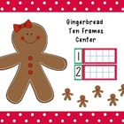 Ten Frames Center: Gingerbread Kids