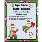 Ten Frames: Santa's Super Sweet Ten Frames / Christmas
