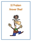 Ten Problem Answer Sheet