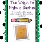 Ten Ways to Make a Number - a Composing and Decomposing Activity