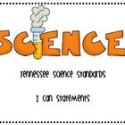 Tennessee Science Standards ~ I Can Statements