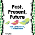 Tenses - Task Cards, Scoot, Assessment