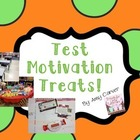 Test Motivation Treat and Notes
