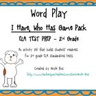 Test Prep - I Have, Who Has Game Pack, 2nd Grade