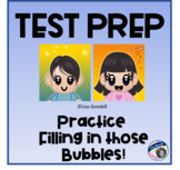 Test Prep: Practice Filling in Those Bubbles!