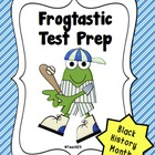 Test Prep:  Reading Comprehension - Black History