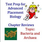 Test Prep for Advanced Placement Biology Exam:  Bacteria a
