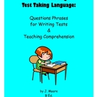 Test Taking Language: Reading Comprehension &amp; Test Writing Skills