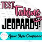 Test Taking Tips &amp; Strategies - Jeopardy Companion