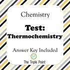 Test: Thermochemistry (Chemistry)