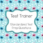 Test Trainer (Standardized Test Prep Questions)