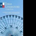 Texas Literature: A Case Study