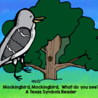 Texas: Mockingbird, Mockingbird, What Do You See? Differen