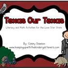 Texas Our Texas (A Literacy and Math Mini-Unit for the Lon