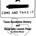 Texas Revolution History and Geography Lesson Plans