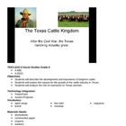 Texas- The texas cattle kingdom- 4th grade TEKS