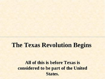 Texas- The texas revolution begins- 4th grade TEKS