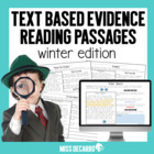 Text Based Evidence Reading Passages! {Winter Edition}
