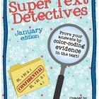 Text Detectives- Find the Text Evidence! January Edition