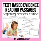 Text Evidence Passages: For Beginning Readers!