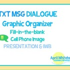 Text Message Dialogue Graphic Organizer, Fill-in-the-blank