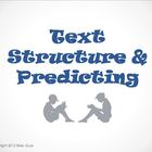 Text Structure and Predicting Reading Strategy PowerPoint