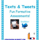Texts &amp; Tweets-Quick Formative Assessments