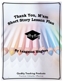 Thank You, M'am by Langston Hughes Complete Lesson Plan Resources