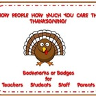 Thankful Badges & Bookmarks for Teachers, Students, Staff