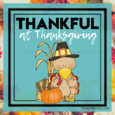 Thankful at Thanksgiving Themed Lesson Plans (2 weeks)