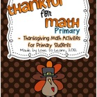 Thankful for Math - Thanksgiving Math Centers for Primary